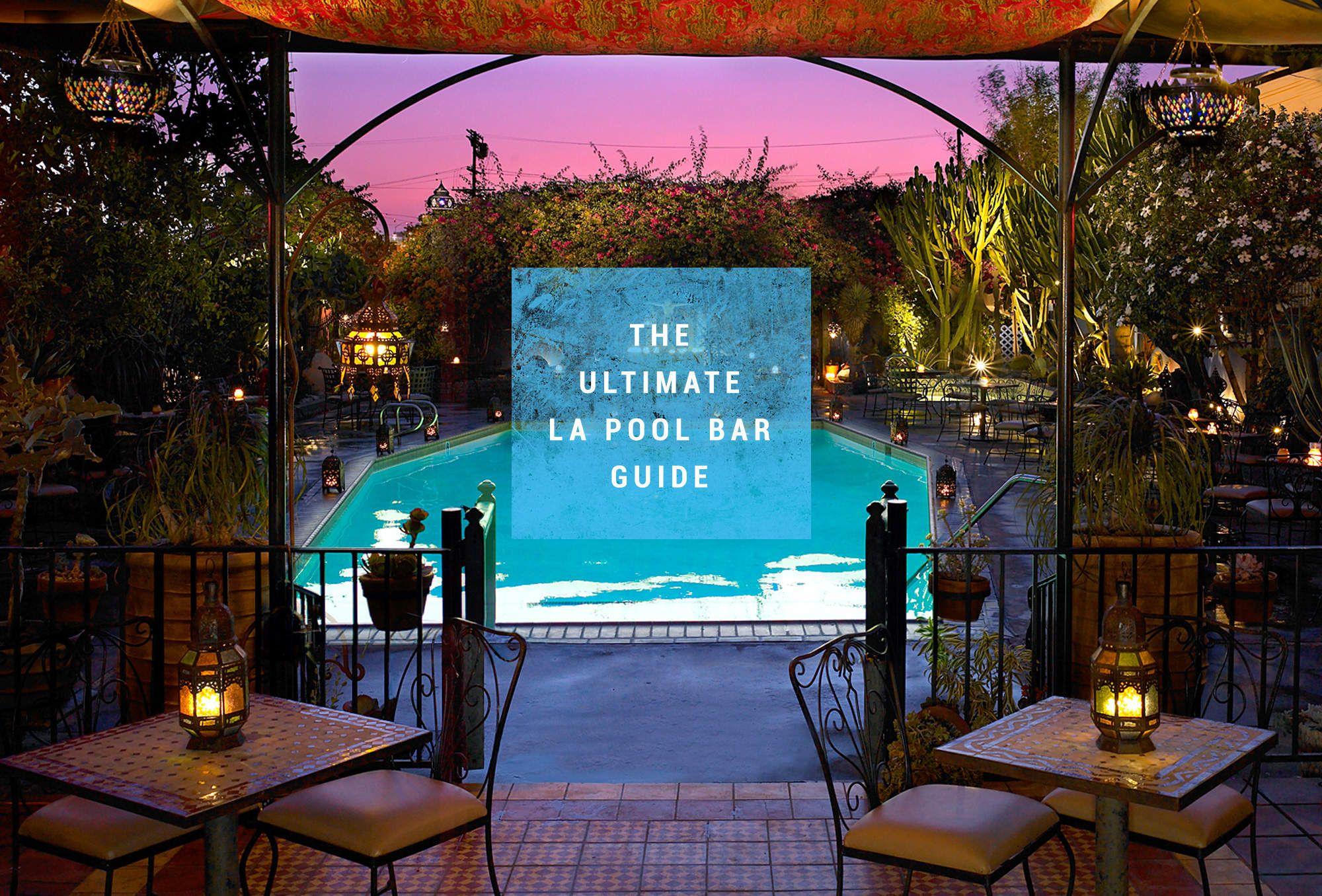 Every Single Pool Bar In LA