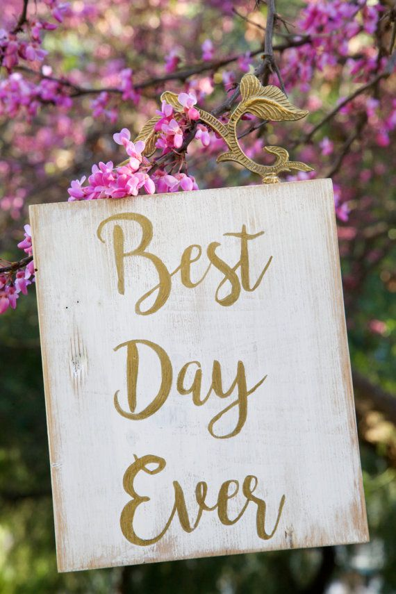 Best Day Ever Wood Sign, Wedding Sign, Wall Art, Signs With Quotes ...