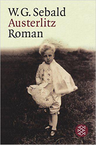 Austerlitz: Amazon.de: W. G. Sebald: Bücher
