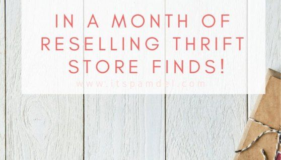 Reselling Thrift Store Finds: I Made $900+ in March #thriftstorefinds