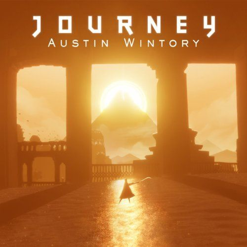 Journey: Official Game Soundtrack ~ Austin Wintory