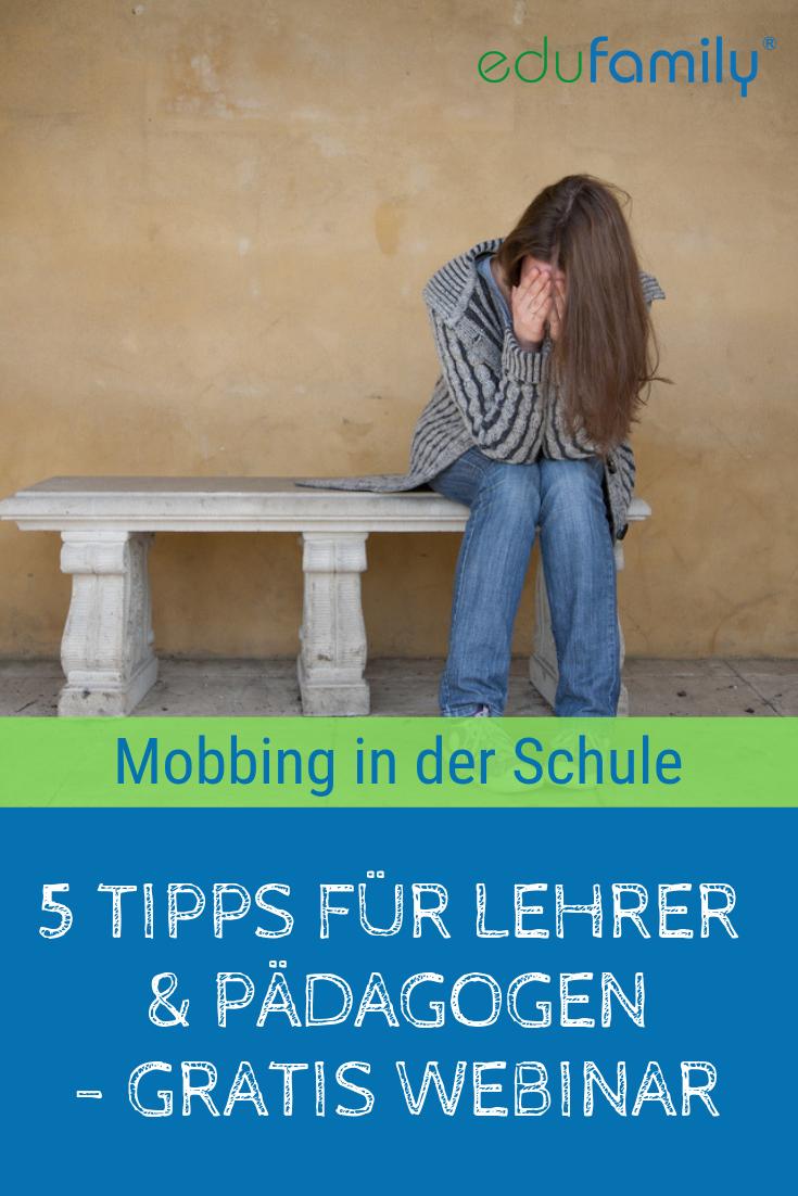 Gratis Webinar Edufamily Expertentipps Gegen Mobbing Tipps Gegen Mobbing Mobbing In Der Schule Mobbing Im Mobbing Schule Lehrer Tipps Mobbing