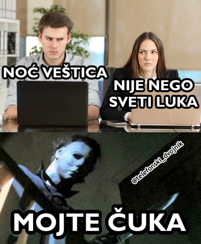 Nocvestica Svetiluka Mojtecuka Humor Memes Srpski Serbian Telefonski Dvojnik Just For Laughs Funny Quotes Funny Memes