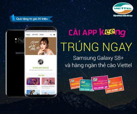 Cai App Keeng Của Viettel Trung Liền Samsung Galaxy S8 Plus Samsung Vui Chơi