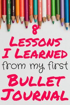 8 Lessons I Learned From My First Bullet Journal