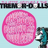 Juliette Seizure and The Tremor-Dolls https://records1001.wordpress.com/