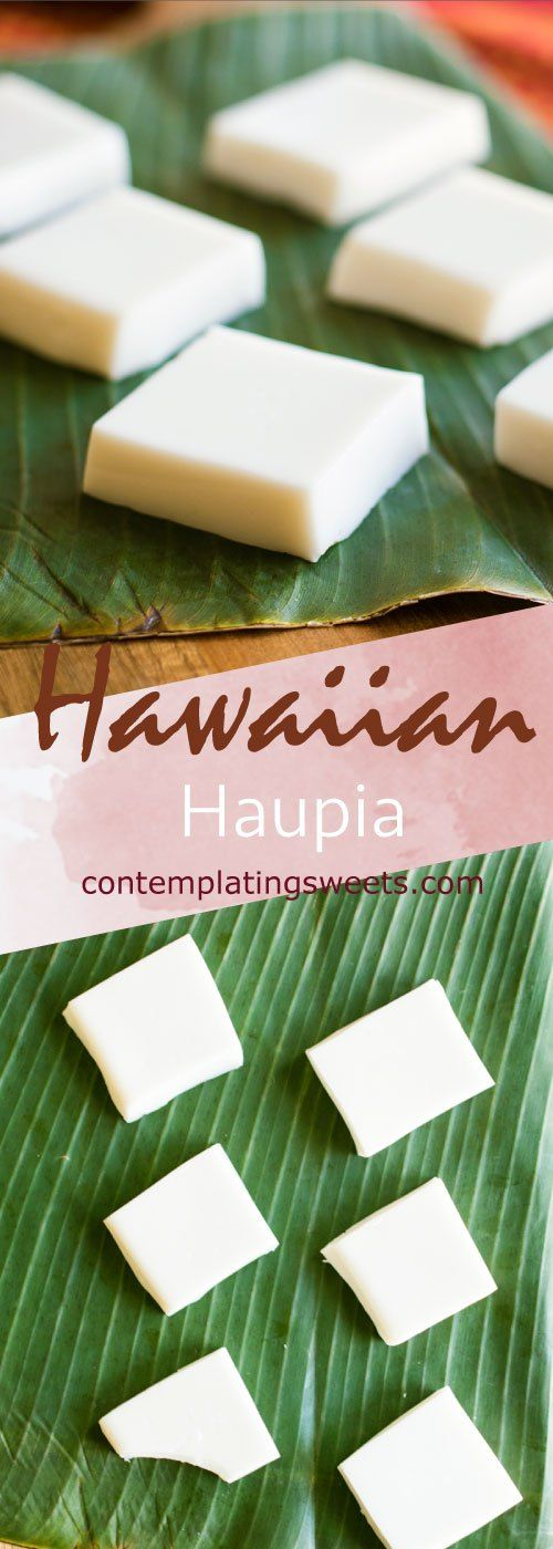 Hawaiian haupia is fresh and simple. A favorite at Hawaiian luaus and potlucks, this basic recipe is easy and quick to make. Only four ingredients! #hawaiianfoodrecipes
