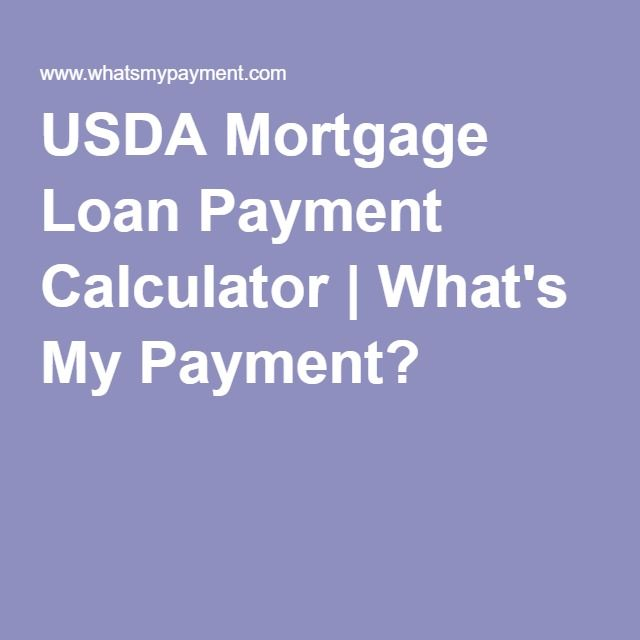USDA Mortgage Loan Payment Calculator What\u0027s My Payment