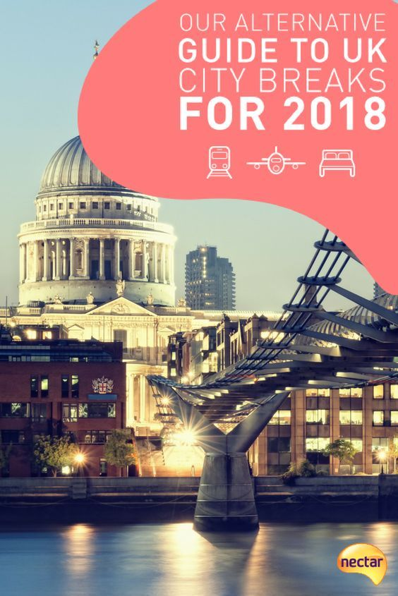 Our Alternative Guide to UK City Breaks for 2018 | Travel