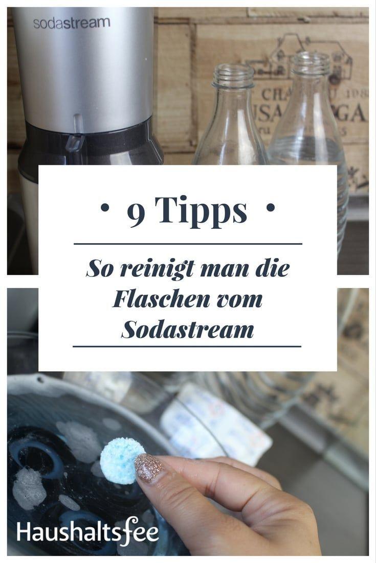 Sodastream Flaschen Reinigen Beste Tipps Haushaltsfee Org In 2020 Reinigen Flaschen Putzmittel Selbstgemacht
