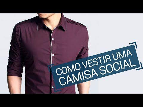 Como vestir uma camisa social masculina