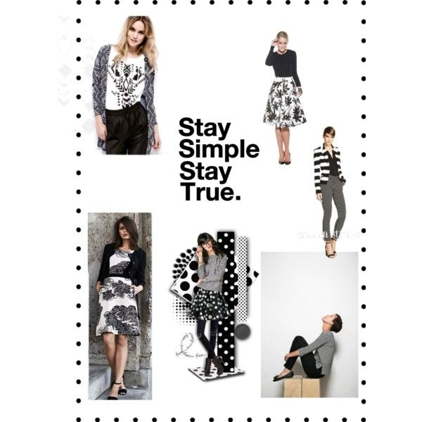 Stay simple stay true by jj-van-gemert on Polyvore