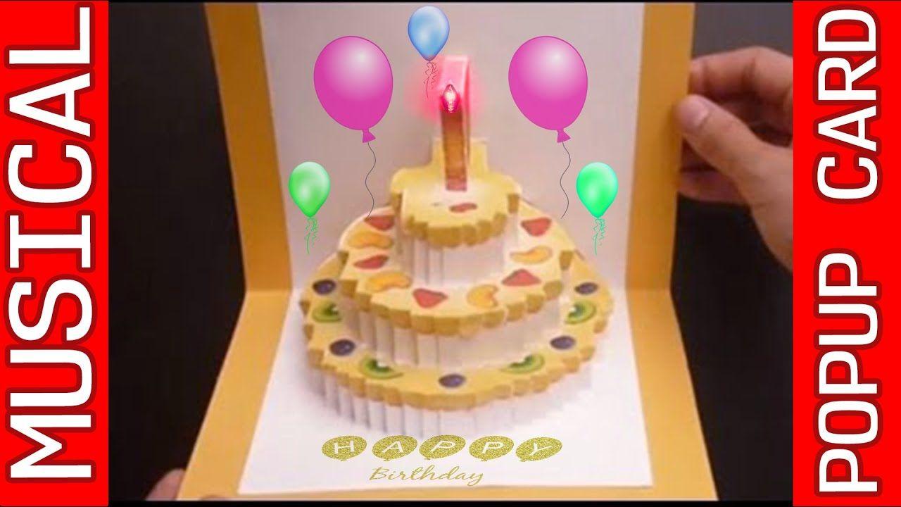 Amazing 3d Pop Up Musical Birthday Card Roytechtips Birthday Cake Pops Happy Birthday Cakes Birthday Cake Card
