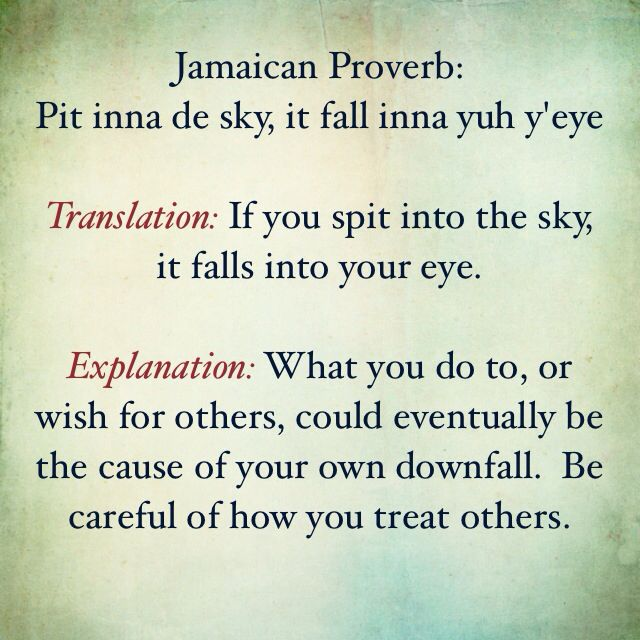 Jamaican Good Morning Quotes: If Yuh Pit Inna Di Sky, It Fall Inna Yuh Eye