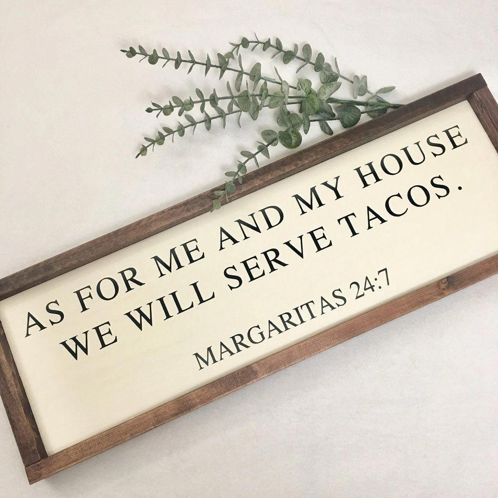 As for me and my house we will serve tacos Young room