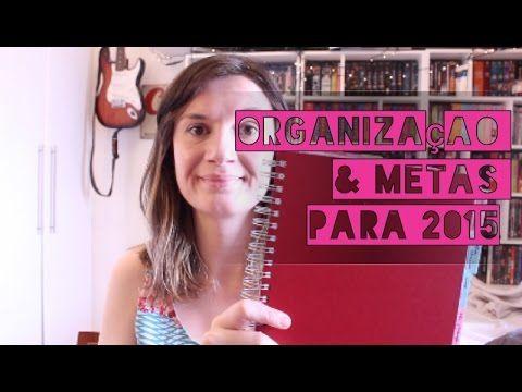 Organização & Metas para 2015