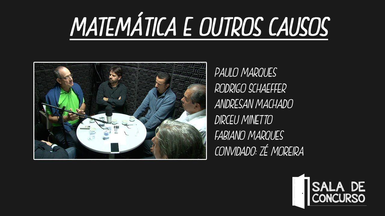 """Sala De Concurso - Edição 6 - Matemática e outros """"causos"""""""