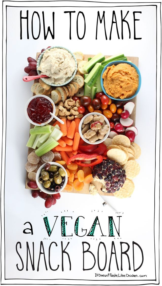 How to Make a Vegan Snack Board • It Doesn't Taste Like Chicken