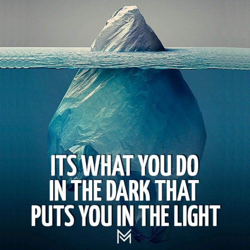 Its What You Do In The Dark That Puts You In The Light
