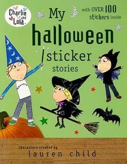 Fishpond Australia, My Halloween Sticker Stories (Charlie and Lola) by  Lauren Child ( ). Buy Books online: My Halloween Sticker Stories (Charlie  and Lola), ...