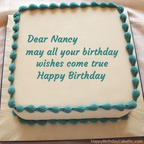 Amazing Happy Birthday Cake For Nancy 500500 With Images Happy Funny Birthday Cards Online Overcheapnameinfo