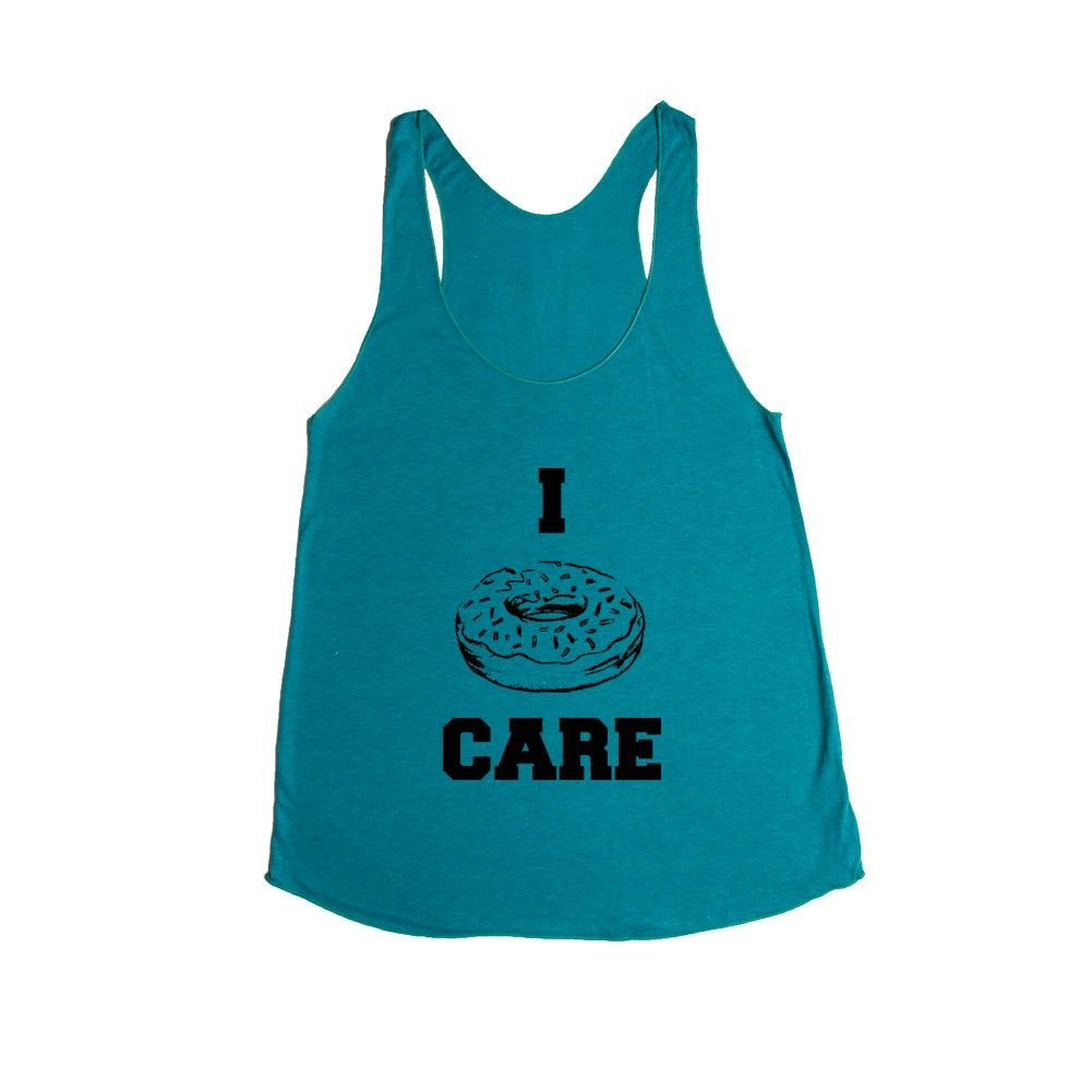 I Donut Care Donuts I Do Not Care Dessert Desserts Food Eat Eating Pun Puns Play On Words Funny SGAL9 Women's Racerback Tank