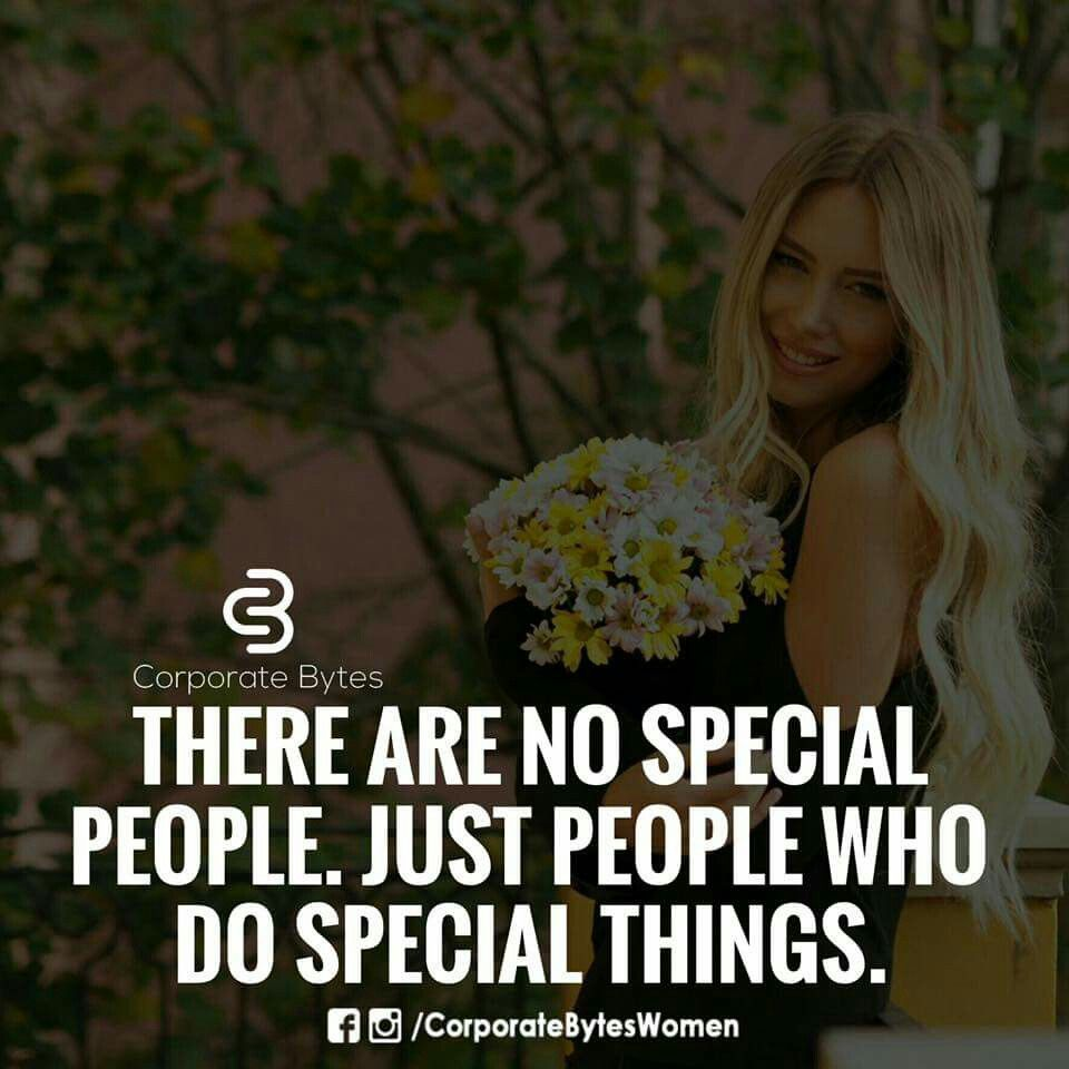 Women Thoughts Quotes: No Special People, Just People Doing Good Things
