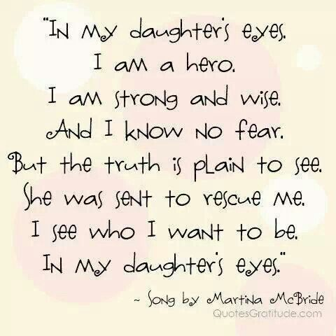 In My Daughter S Eyes I Love My Daughter Daughter Quotes To My Daughter