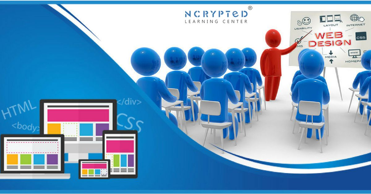 Web Design Training In Ahmedabad And Rajkot With Nlc Http Www Ncryptedtraining Com Web Design Traini Web Design Training Web Design Course Learn Web Design