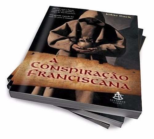 A Conspiracao Franciscana Com Imagens Conspiracao Livros
