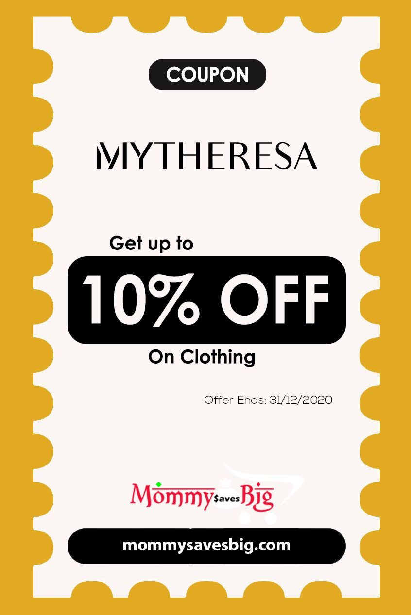 Mytheresa Get Up To 10 Off On Clothing Mom Coupons Money Saving Mom Printable Coupons