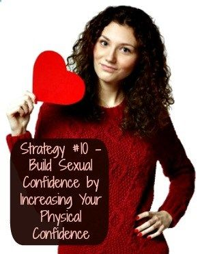 Build your sexual confidence this year by increasing your physical confidence. www.calmhealthyse...