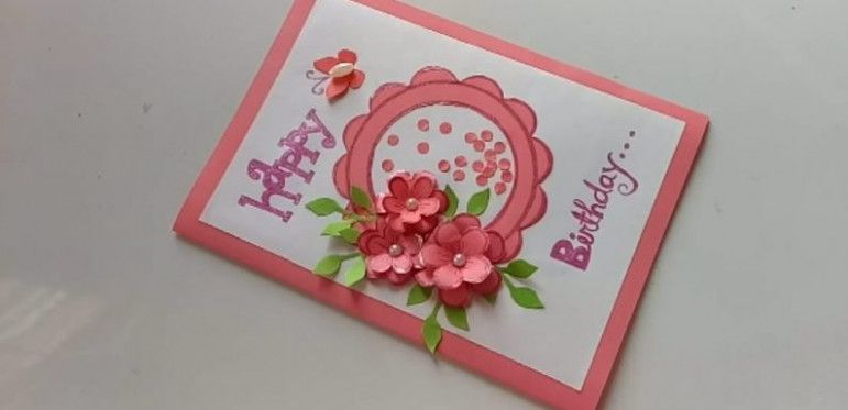 Beautiful Handmade Card For Birthday