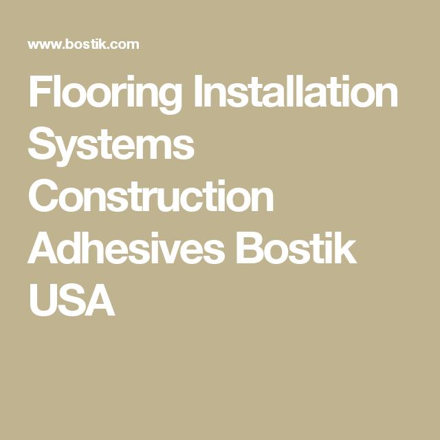 Flooring Installation Systems Construction Adhesives Bostik Usa Floor Installation Construction Adhesive Installation