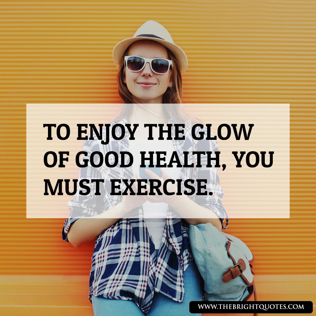 "quote about healthy life ""To enjoy the glow of good health, you must exercise."" #quotes #motivation..."