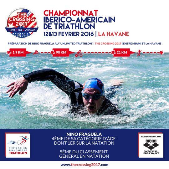 """★ COMMUNICATION GLOBALE ★ Dans le cadre de la préparation de The Crossing 2017, le premier """"Unlimited Triathlon"""" entre Miami et La Havane, Nino Fraguela est rentré hier de 2 semaines à Cuba et du Championnat Iberico Américain de la Havane en terminant 4ème de sa catégorie d'âge dont 1er en natation, et 5ème au classement général en natation."""