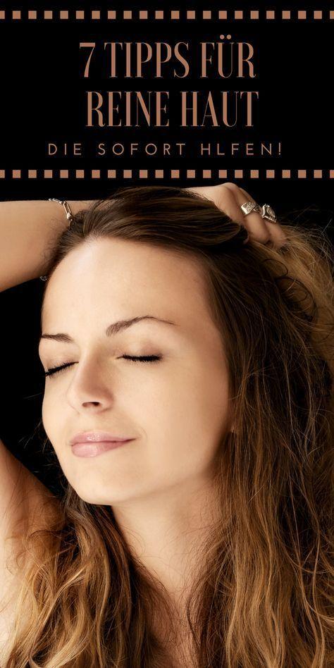 7 Tipps für reine Haut – Mein Erfahrungsbericht #skintips