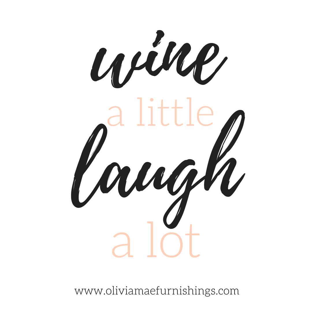 Wine A Little Laugh A Lot Printable Wine Quotes Funny Quotes Wine Quotes Funny Holiday Quotes Funny Wine Quotes