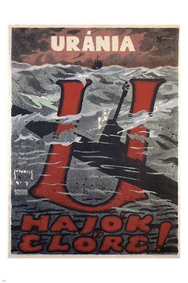 The U-Boats Are Out VINTAGE POSTER S L Satori Austria-Hungary 1917 24X36 HOT