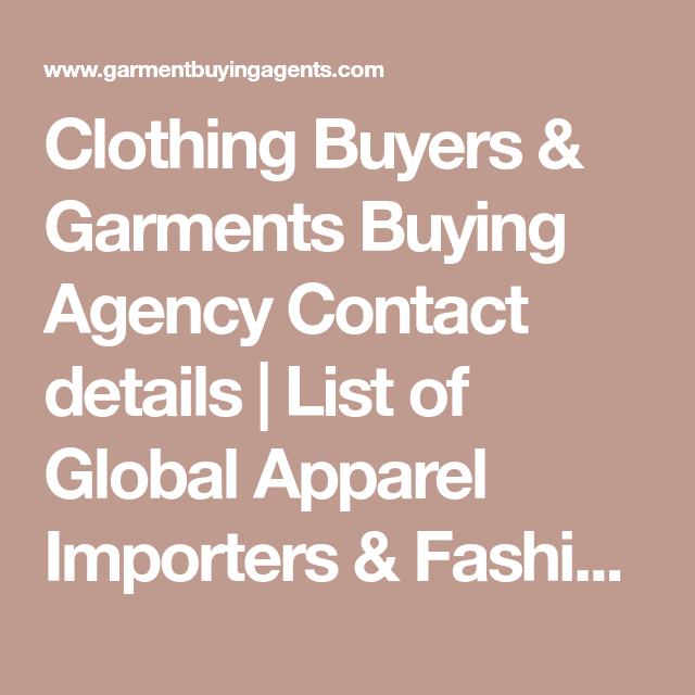 Clothing Buyers & Garments Buying Agency Contact details