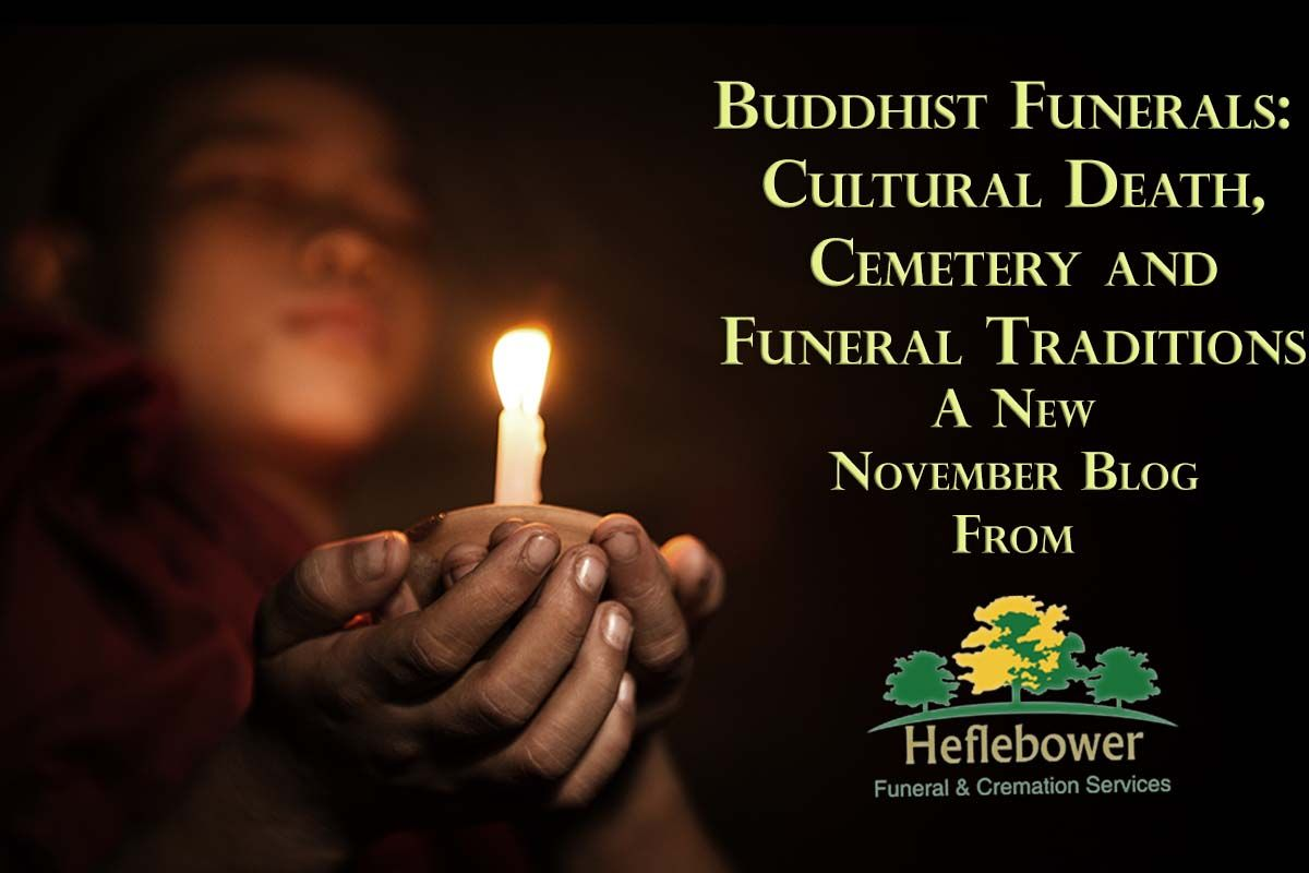 Buddhist funerals cultural death cemetery and funeral traditions