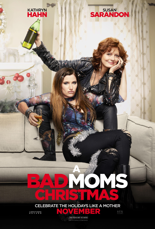 A Bad Moms Christmas Movie.Badmoms Unite Kathryn Hahn And Susan Sarandon Star In
