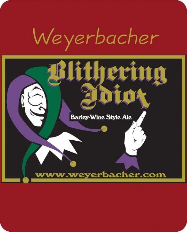 Cerveja Weyerbacher Blithering Idiot, estilo Barley Wine, produzida por Weyerbacher Brewing, Estados Unidos. 11.1% ABV de álcool.