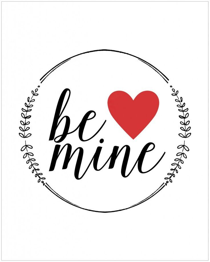 "Free Printable Valentine S Quote: ""Be Mine"" Free Printable Valentine"