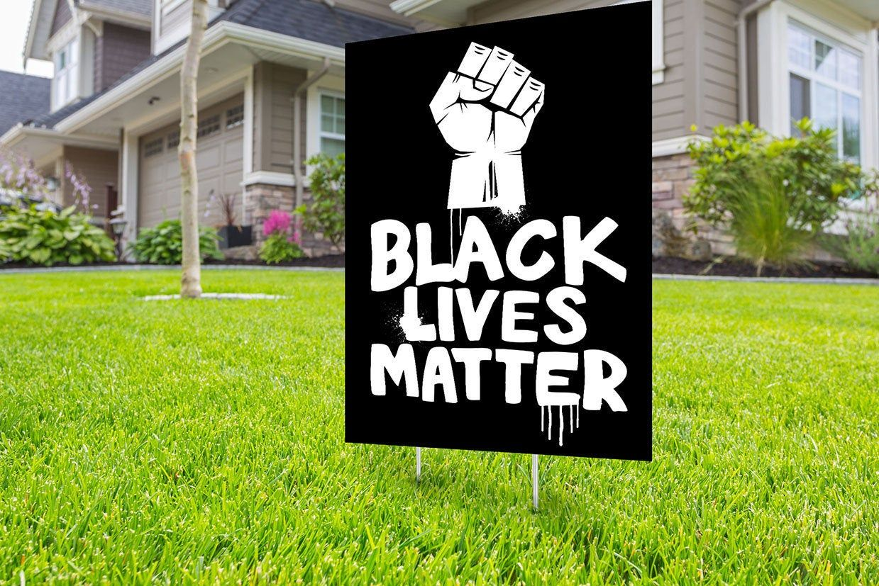 Black Lives Matter Yard Sign Design Digital File Only No Etsy Black Lives Matter Art Black Lives Matter Sign Design