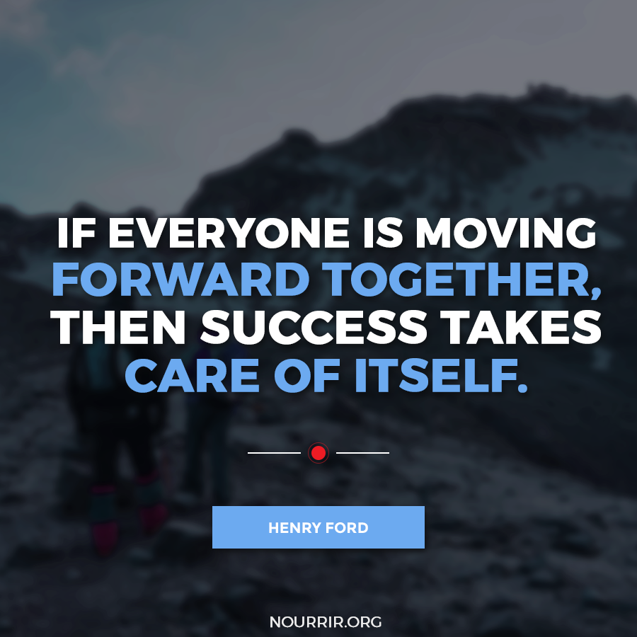 Ford Quote If Everyone Is Moving Forward Together Then Success Takes Care Of