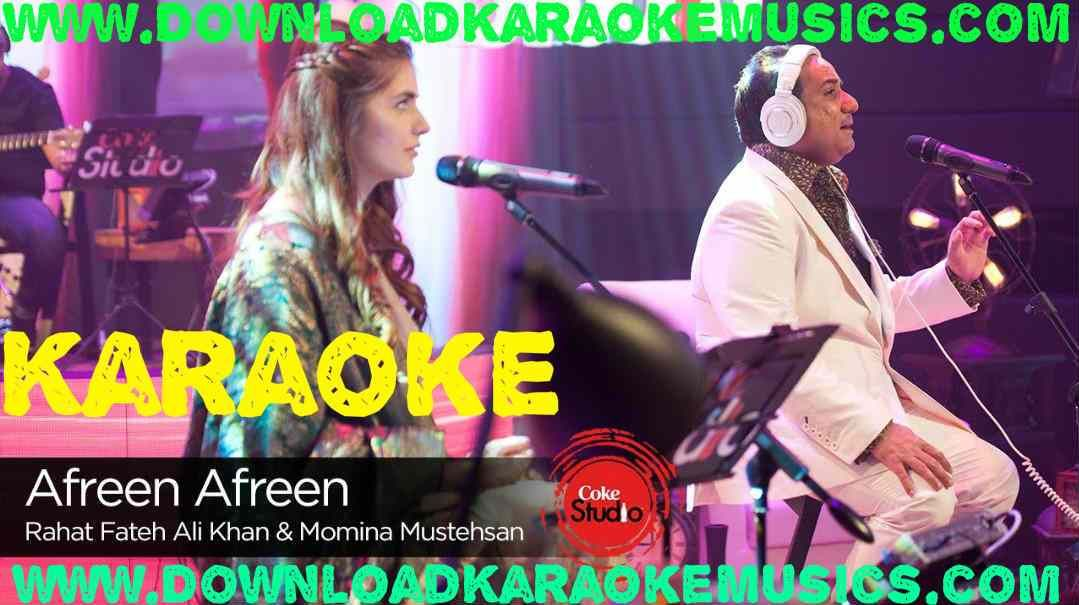 Afreen Afreen Karaoke Coke Studio Season 9 Download Rahat