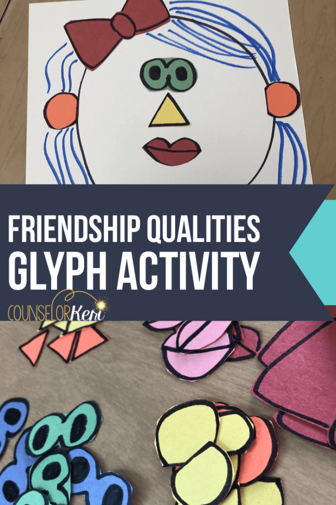 Friendship Qualities Activity: What I Like in a Friend Glyph