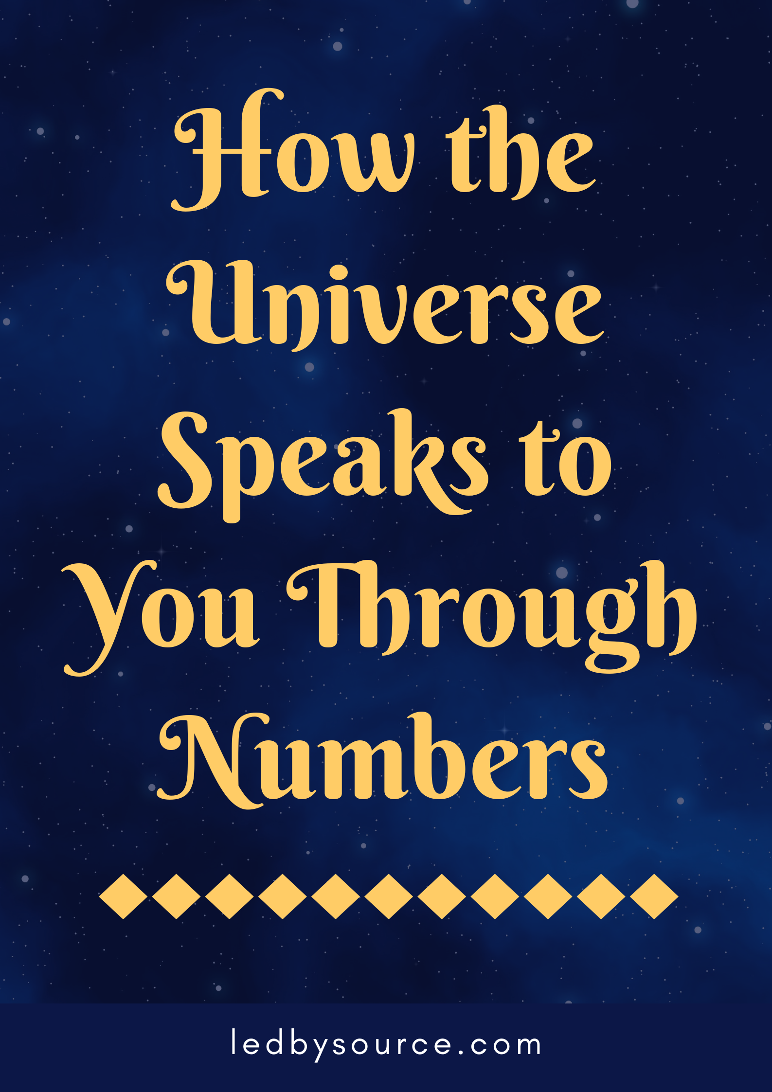 How the Universe Speaks to You Through Numbers