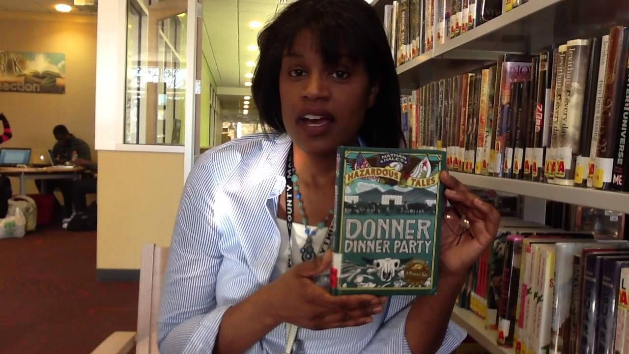 Mcpl Booktalk Donner Dinner Party By Nathan Hale The Donner Family Is Traveling West To California With Other Families When Dinner Party Dinner Nathan Hale